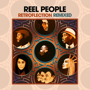 Reel People – Retroflection Remixed (2019)