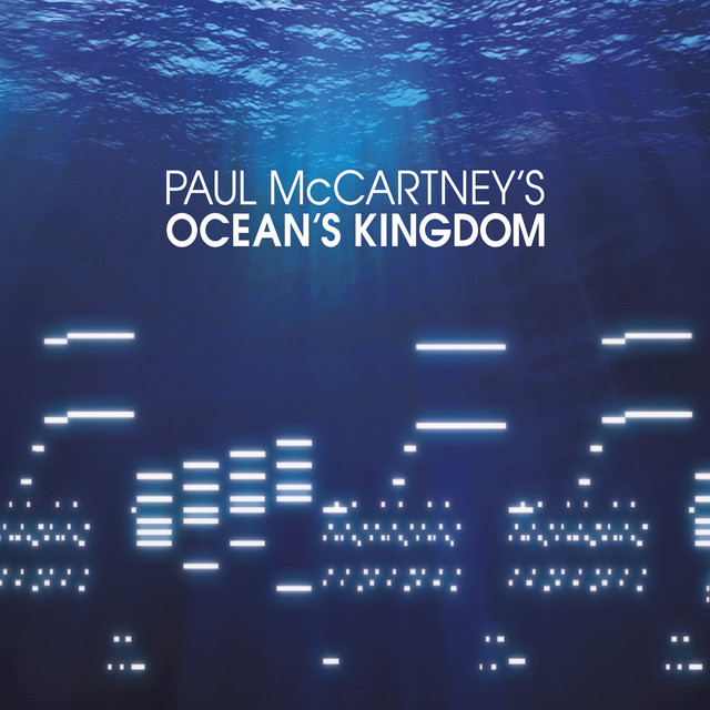 Paul McCartney Ocean's Kingdom album cover