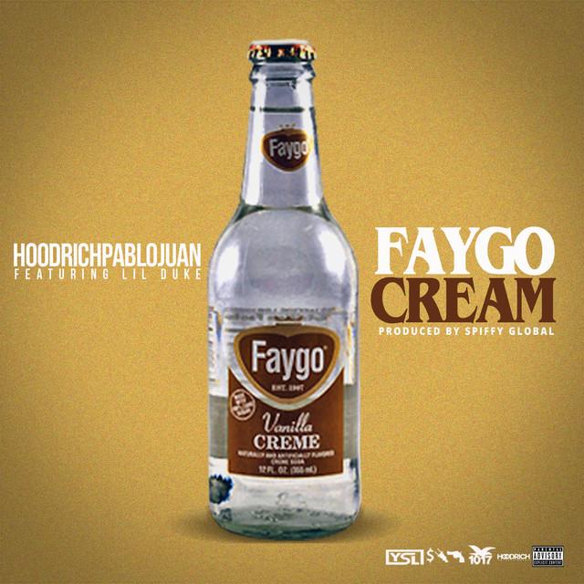Faygo Cream (feat. Lil Duke)