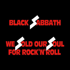 We Sold Our Soul for Rock 'n' Roll Albümü