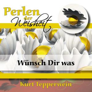 Perlen der Weisheit: Wünsch Dir was Audiobook