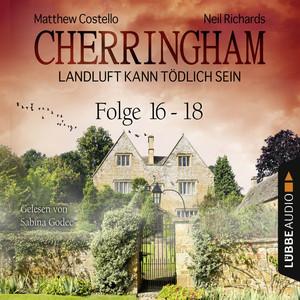 Cherringham - Landluft kann tödlich sein, Sammelband 6: Folge 16-18 Hörbuch kostenlos
