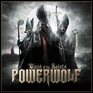 Powerwolf, Sanctified with Dynamite på Spotify