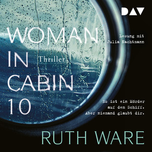 Woman in Cabin 10 (Ungekürzt) Audiobook