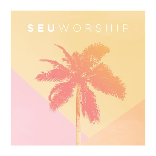SEU Worship (Live)