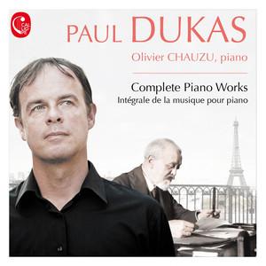 Dukas: Intégrale de la musique pour piano Albümü