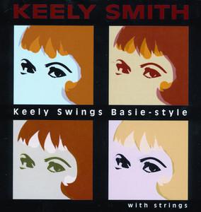 Keely Swings Basie Style... With Strings album