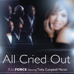 Full Force, Tisha Campbell Martin All Cried Out cover