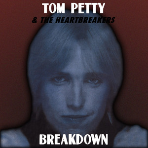 Tom Petty, The Heartbreakers Breakdown cover
