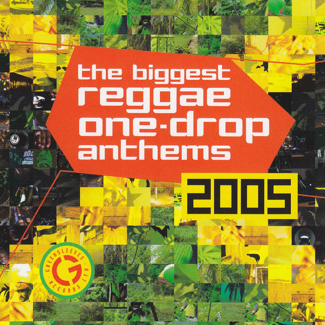 Various Artists Biggest Reggae One Drop Anthems 2005 album cover