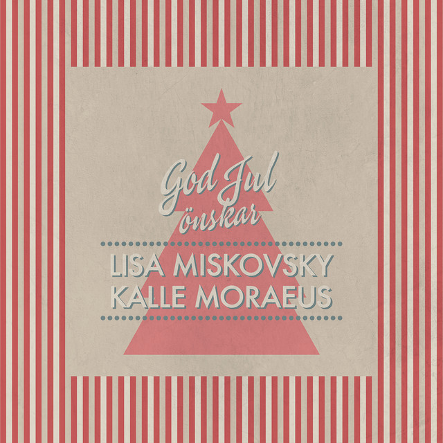 Skivomslag för Kalle Moraeus & Lisa Miskovsky: God Jul Önskar Lisa Miskovsky & Kalle Moraeus