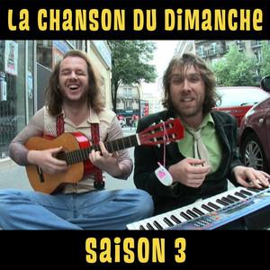 Saison 3 - La Chanson Du Dimanche