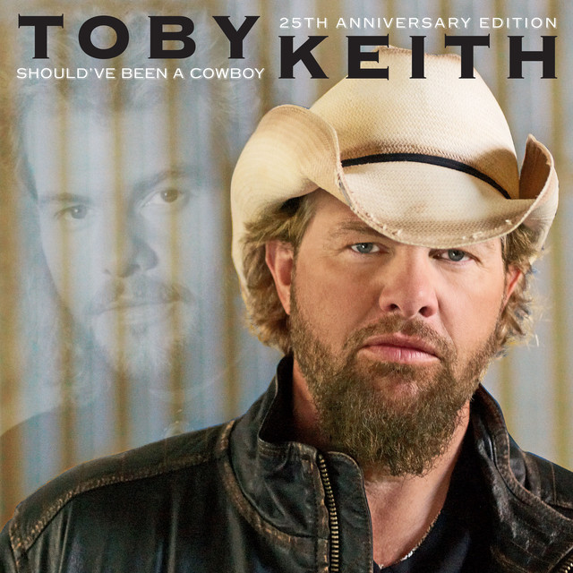 Album cover for Should've Been A Cowboy (25th Anniversary Edition) by Toby Keith