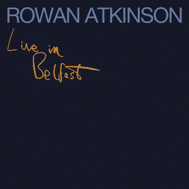 I Hate The French Live A Song By Rowan Atkinson On Spotify