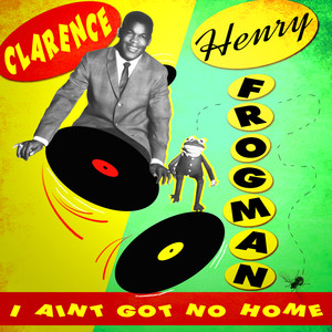 I Ain't Got No Home album