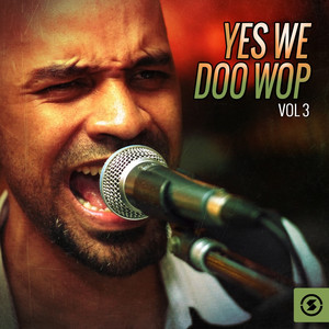 Yes We Doo Wop, Vol. 3 album