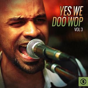 Yes We Doo Wop, Vol. 3 album