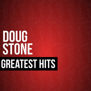 Doug Stone Greatest Hits album