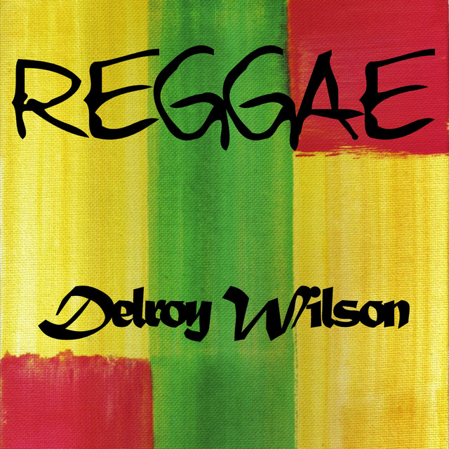 Reggae Delroy Wilson