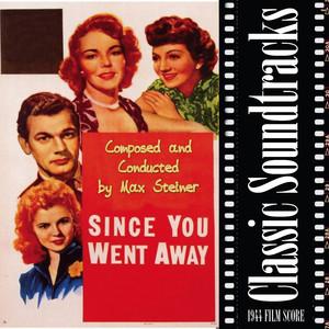 Since You Went Away (1944 Film Score) album