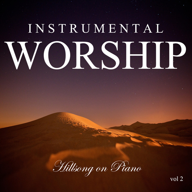Instrumental Worship: Hillsong on Piano Vol. 2