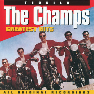 Greatest Hits / Tequila - The Champs