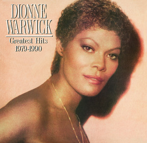 Greatest Hits 1979-1990 - Dionne Warwick