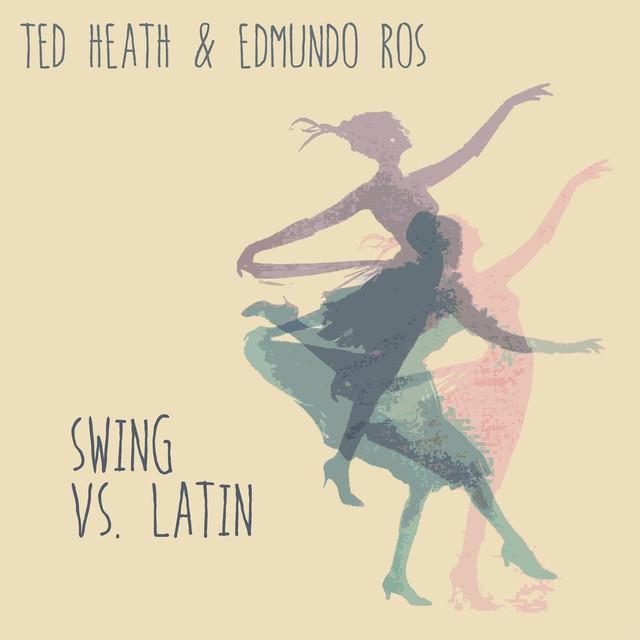 Ted Heath Swing Vs. Latin album cover