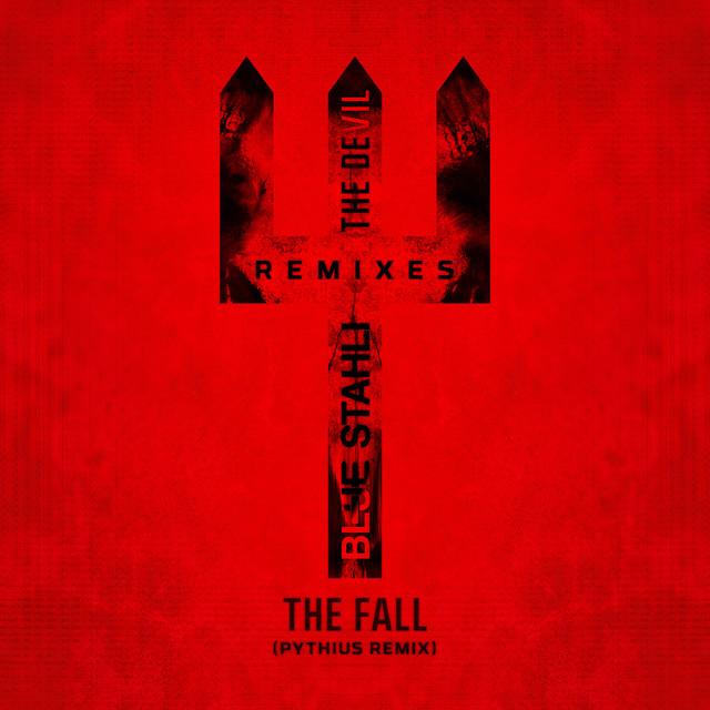 The Fall (Pythius Remix)