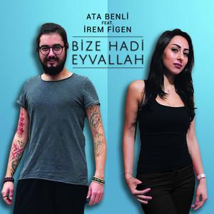 Bize Hadi Eyvallah (feat. Irem Figen) Albümü