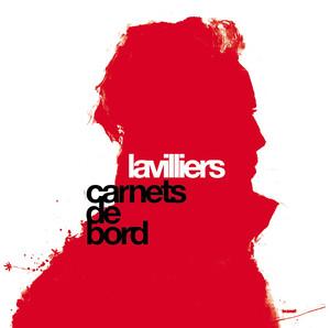 Carnets De Bord - Bernard Lavilliers