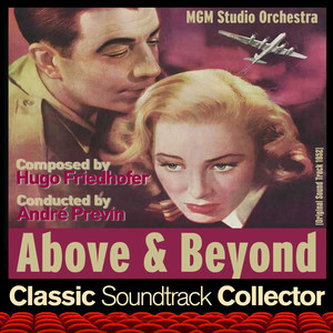 Above and Beyond (Original Soundtrack) [1952] album