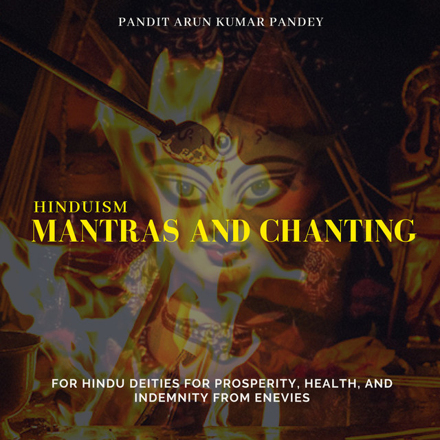 Hinduism: Mantras And Chanting For Hindu Deities For