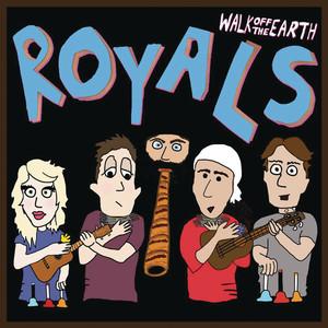 Royals - Walk Off The Earth