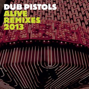 Alive (feat. Red Star Lion) [Remixes 2013] album