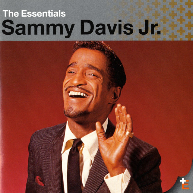 The Essentials: Sammy Davis Jr.