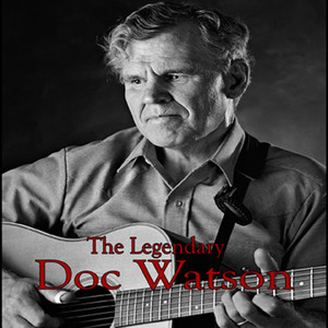 The Legendary Doc Watson