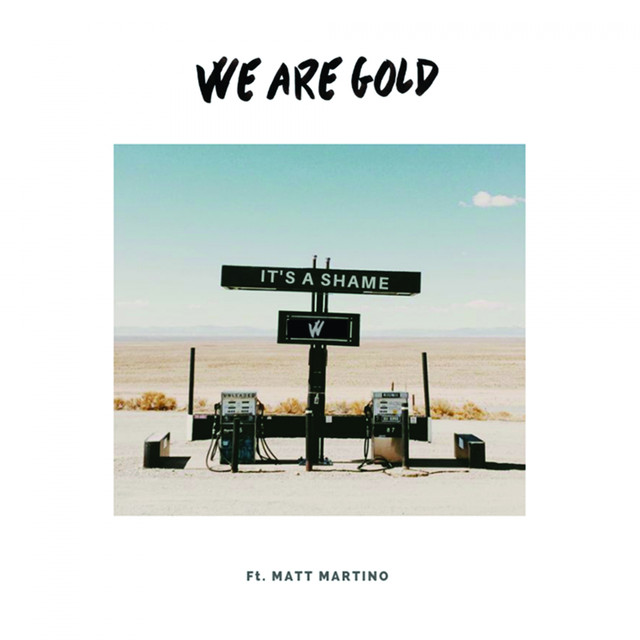 We Are Gold: New Songs, Albums, Lyrics - Listen to Free on
