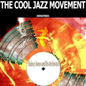 The Cool Jazz Movement (Remastered) Albumcover