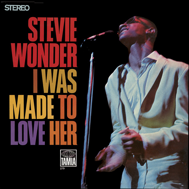 I Was Made To Love Her (67) album cover