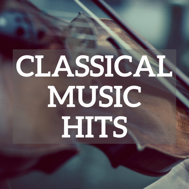 Classical Music Hits