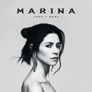 LOVE + FEAR - Marina And The Diamonds
