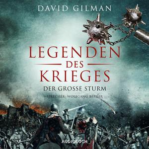 Der große Sturm - Legenden des Krieges, Teil 4 (Gekürzt) Audiobook