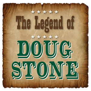 The Legend of Doug Stone album