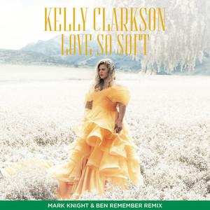 Love So Soft (Mark Knight & Ben Remember Remix) Albümü