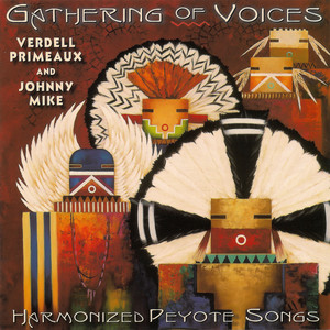 Gathering of Voices - Harmonized Peyote Songs