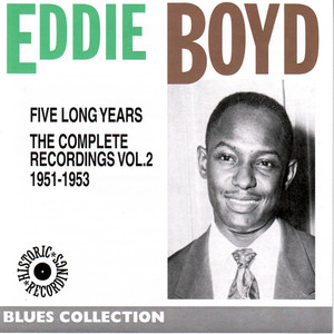 Eddy Boyd Complete Recordings, Vol. 2: 1951-1953 (Blues Collection Historic Recordings) album