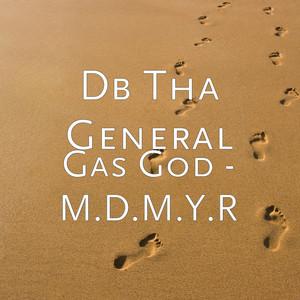 Gas God - M.D.M.Y.R album