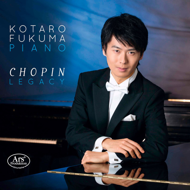 Album cover for Chopin Legacy by Frédéric Chopin, Kotaro Fukuma