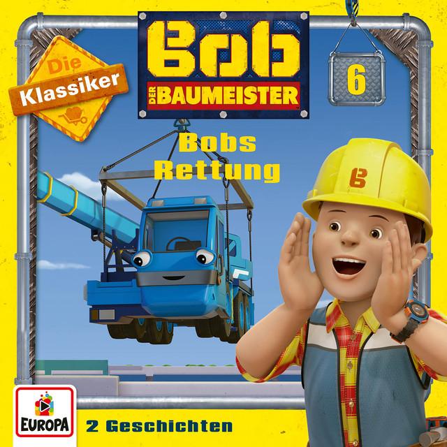 06 - Bobs Rettung (Die Klassiker) Cover